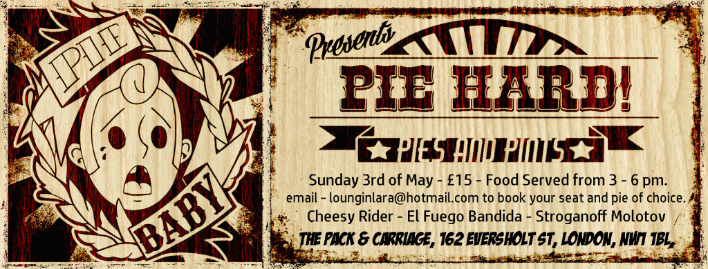 Pie Hard Flyer Colour