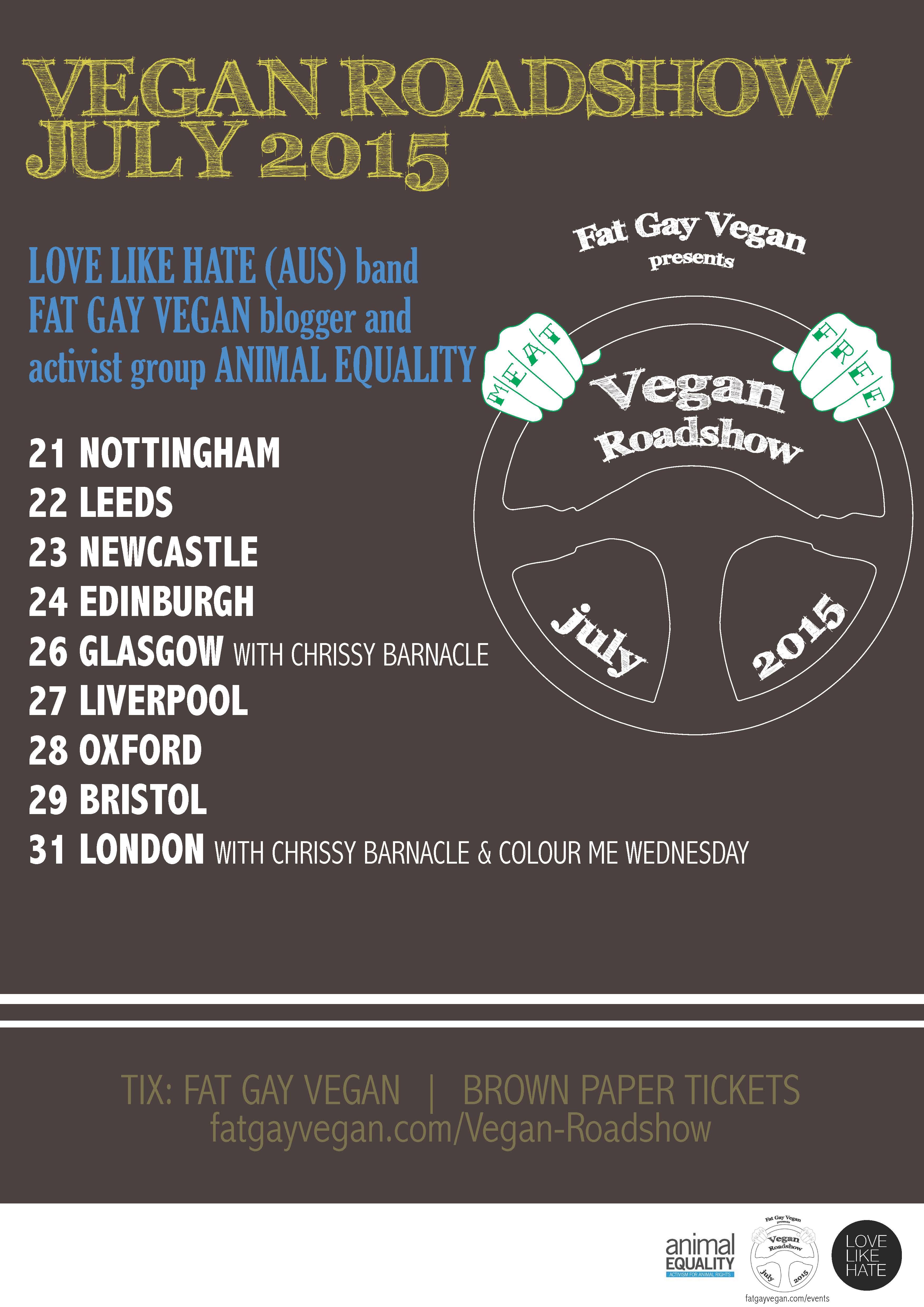 http://fatgayvegan.com/wp-content/uploads/2015/08/Fat-Gay-Vegan-Roadshow-Poster.jpg