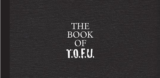 Book of T.O.F.U.