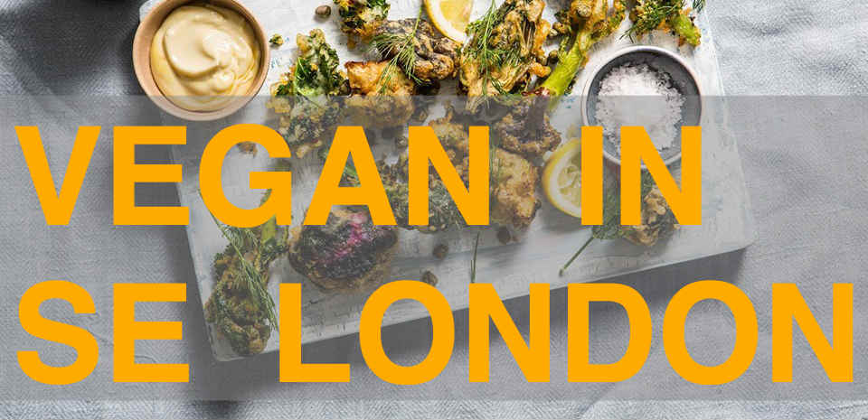 Vegan in south east London