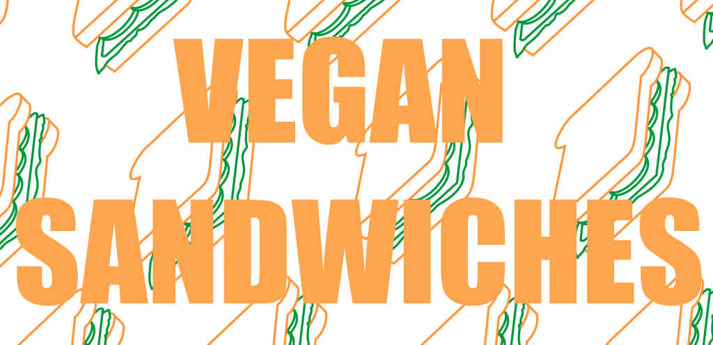 Chain store vegan sandwiches