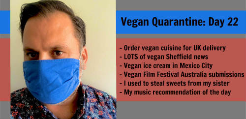 Vegan Quarantine: Day 22