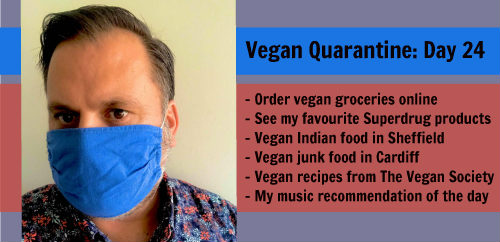 Vegan Quarantine: Day 24
