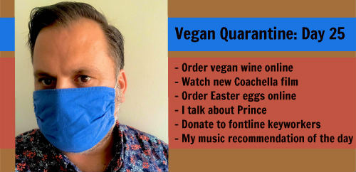 Vegan Quarantine: Day 25