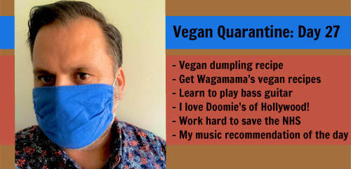 Vegan Quarantine: Day 27