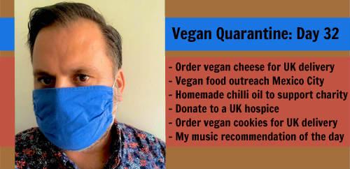 Vegan Quarantine: Day 32