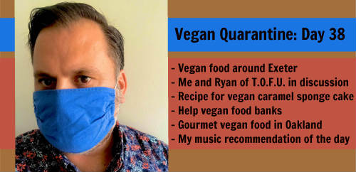 Vegan Quarantine: Day 38