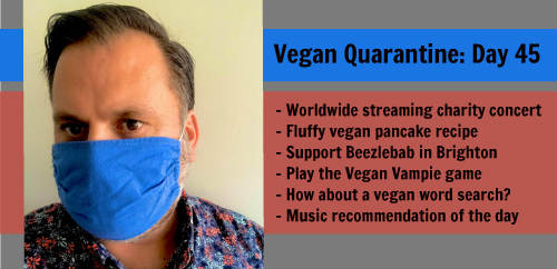 Vegan Quarantine: Day 45