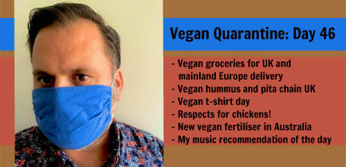Vegan Quarantine: Day 46