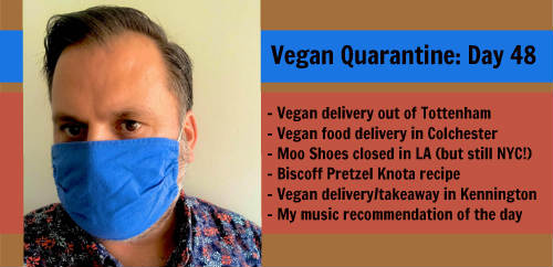 Vegan Quarantine: Day 48