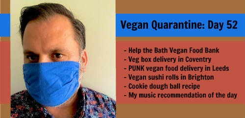 Vegan Quarantine: Day 52