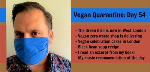 Vegan Quarantine: Day 54