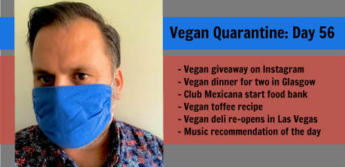 Vegan Quarantine: Day 56
