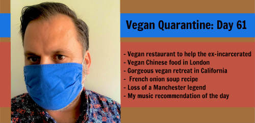 Vegan Quarantine: Day 61