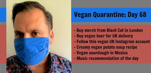 Vegan Quarantine: Day 68