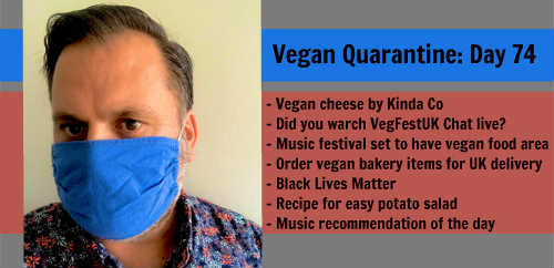Vegan Quarantine: Day 74