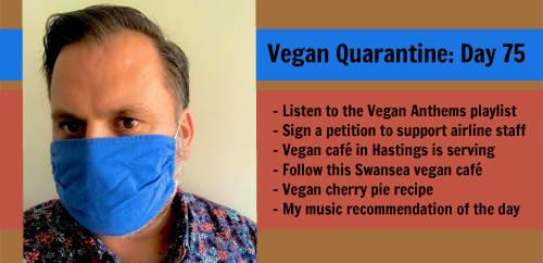 Vegan Quarantine: Day 75