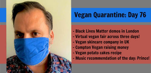 Vegan Quarantine: Day 76