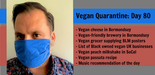Vegan Quarantine: Day 80