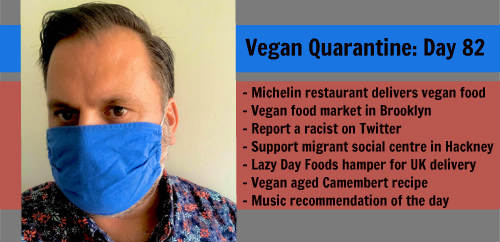 Vegan Quarantine: Day 82