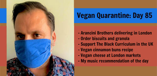Vegan Quarantine: Day 85