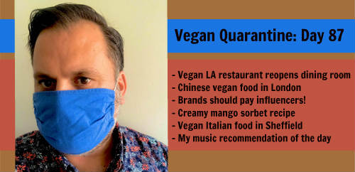 Vegan Quarantine: Day 87
