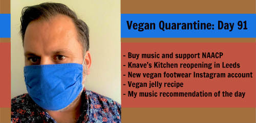Vegan Quarantine: Day 91