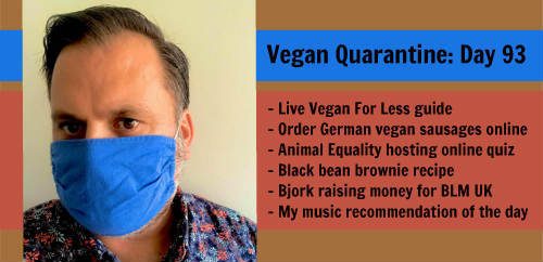 Vegan Quarantine: Day 93