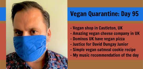 Vegan Quarantine: Day 95