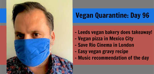Vegan Quarantine: Day 96