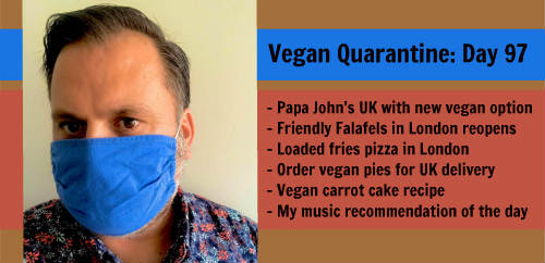 Vegan Quarantine: Day 97