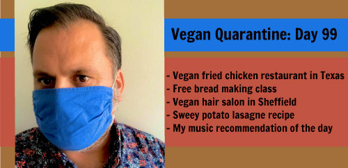 Vegan Quarantine: Day 99